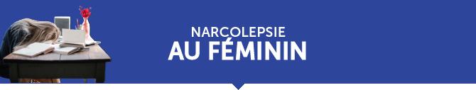 Narcolepsie au féminin